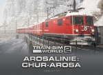 TSW2: Arosa Linie: Chur - Arosa